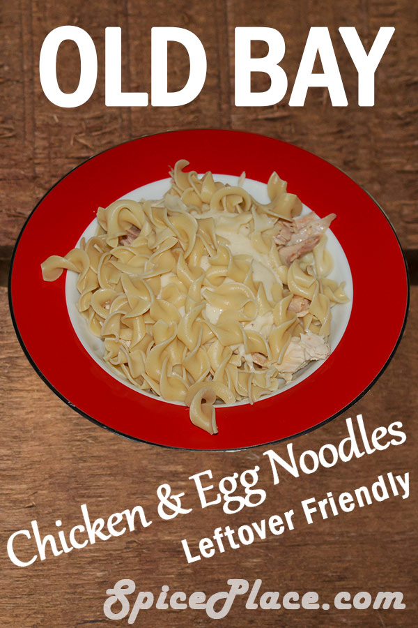 Old Bay Chicken and Egg Noodles